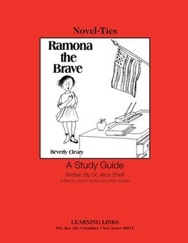 Ramona the Brave - Novel-Ties Study Guide