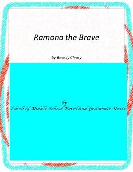 Ramona the Brave Literature and Grammar Unit
