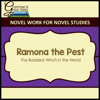Ramona the Pest: The Baddest Witch in the World
