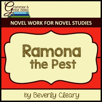 Ramona the Pest: CCSS-Aligned Novel Work