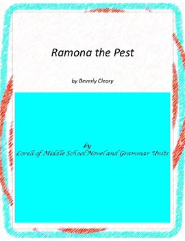 Ramona the Pest Novel Unit with Literary and Grammar Activities