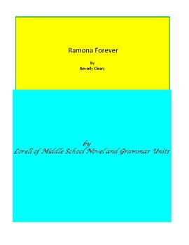Ramona Forever  Novel Unit with Literary and Grammar Activities