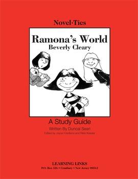 Ramona's World - Novel-Ties Study Guide