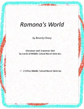 Ramona's World  Novel Unit with Literary and Grammar Activities