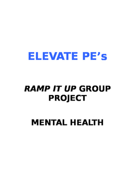 Ramp it Up Group Projects- Mental Health PSA