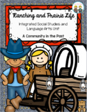 Ranching and Prairie Life ~ A Community in the Past