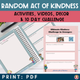 Random Act of Kindness Activity Packet & Kindness Challenge   Distance Learning