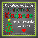 Random Acts of Christmas Kindness (31 Ideas With Blank Hearts)