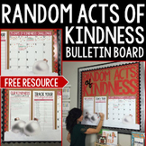 Classroom Community Random Acts of Kindness Bulletin Board: FREE