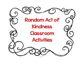 Random Acts of Kindness Classroom Activities