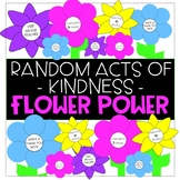 Random Acts of Kindness - FLOWER POWER