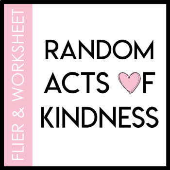 Random Acts of Kindness Flier