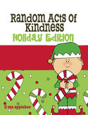 Random Acts of Kindness: Holiday Edition