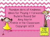 Random Acts of Kindness Ideas Bulletin Board