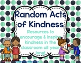 Random Acts of Kindness - Inspire Kindness in & Beyond the Classroom