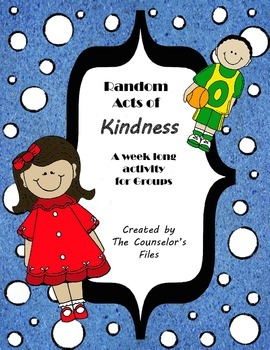 Random Acts of Kindness. Lesson Plan