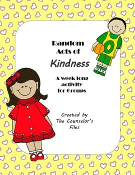 Random Acts of Kindness. Lesson Plan- Hearts