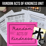 Random Acts of Kindness Unit/Project for ELA {Updated Edition}