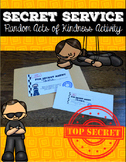 Random Acts of Kindness - Secret Service