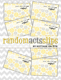 Random Acts of Kindness Slips - Printable Gift Note Cards - Bucket Filler - PIF