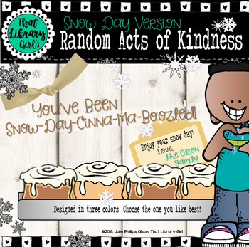 Random Acts of Kindness - Snow Day Version