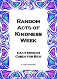 Random Acts of Kindness Week - Daily Mission Cards