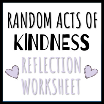 Random Acts of Kindness Worksheet