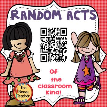 Random Acts of the Classroom Kind