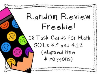Random Review Freebie! Math SOLs 4.9 and 4.12