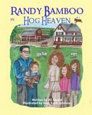Randy Bamboo in Hog Heaven #2