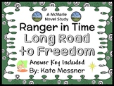 Ranger in Time #3: Long Road to Freedom (Kate Messner) Novel Study (34 pages)