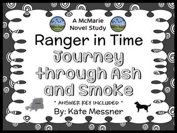 Ranger in Time #5: Journey through Ash and Smoke (Kate Messner) Novel Study