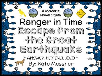Ranger in Time: Escape from the Great Earthquake (Kate Messner) Novel Study