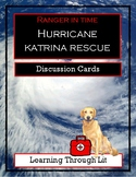 Ranger in Time HURRICANE KATRINA RESCUE Discussion Cards P