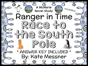 Ranger in Time: Race to the South Pole (Messner) Novel Study / Comprehension