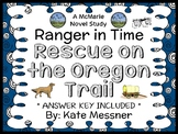 Ranger in Time: Rescue on the Oregon Trail (Kate Messner) Novel Study (35 pages)