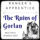 Ranger's Apprentice: The Ruins of Gorlan Multiple Choice Test