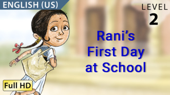 Rani's First Day at School: Animated story in  English (US) with subtitles