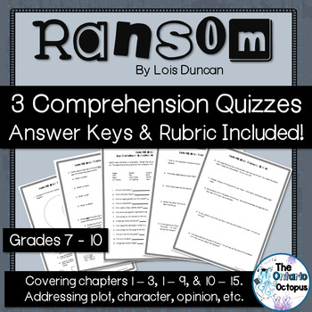 Ransom by Lois Duncan - 3 Comprehension Quizzes