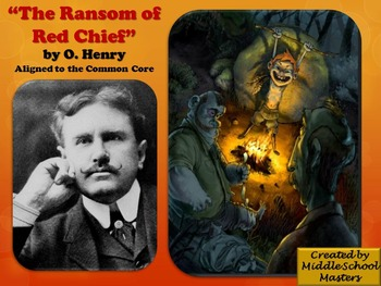Ransom of Red Chief 5-Day Lesson Plan (Common Core Aligned)