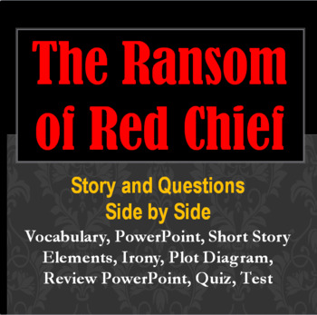 Ransom of Red Chief Complete Study Unit