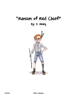 """""""Ransom of Red Chief"""" Comprehension (Closed Reading - Text Dependent Ques.)"""