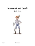 """Ransom of Red Chief"" Comprehension (Closed Reading - Text Dependent Ques.)"