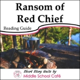Short Story Unit for Ransom of Red Chief