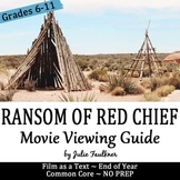Ransom of Red Chief Story Movie Guide Worksheet, Prompts,