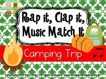 Rap It, Clap It, Music Match It:  Camping Trip Edition