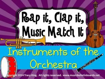 Rap It, Clap It, Music Match It:  Instruments of the Orche