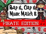 Rap It, Clap It, Music Match It:  Pirates Edition
