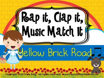 Rap It, Clap It, Music Match It:  Yellow Brick Road Edition