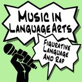 Music in ELA - Figurative Language & Rap